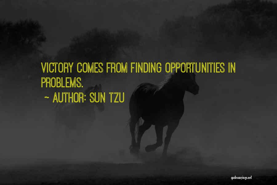 Opportunity Comes Quotes By Sun Tzu