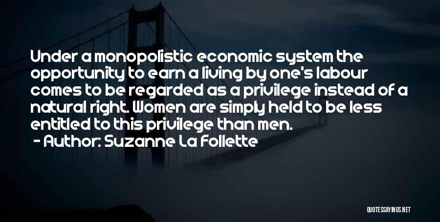 Opportunity Comes Quotes By Suzanne La Follette