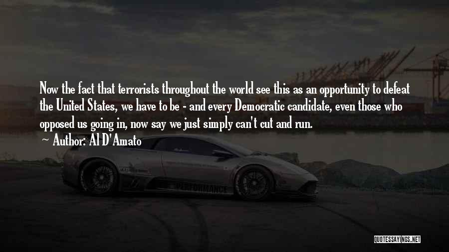 Opportunity Quotes By Al D'Amato
