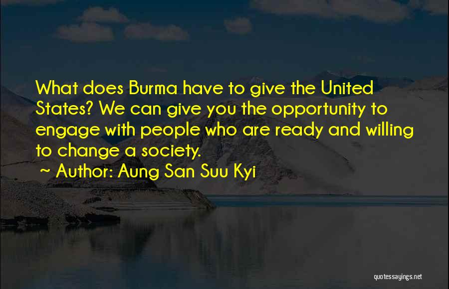 Opportunity Quotes By Aung San Suu Kyi