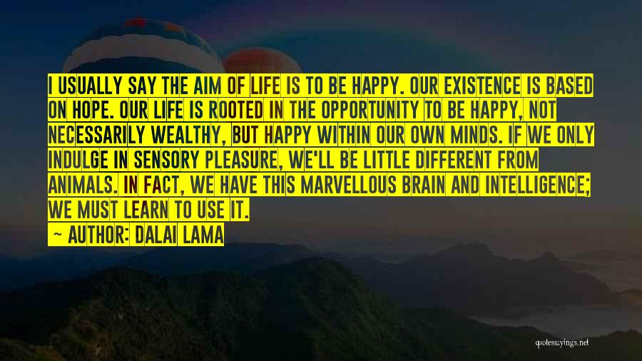 Opportunity Quotes By Dalai Lama