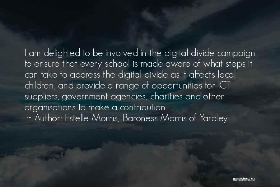 Opportunity Quotes By Estelle Morris, Baroness Morris Of Yardley