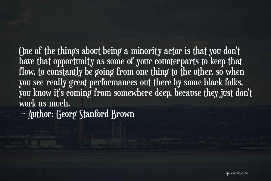 Opportunity Quotes By Georg Stanford Brown
