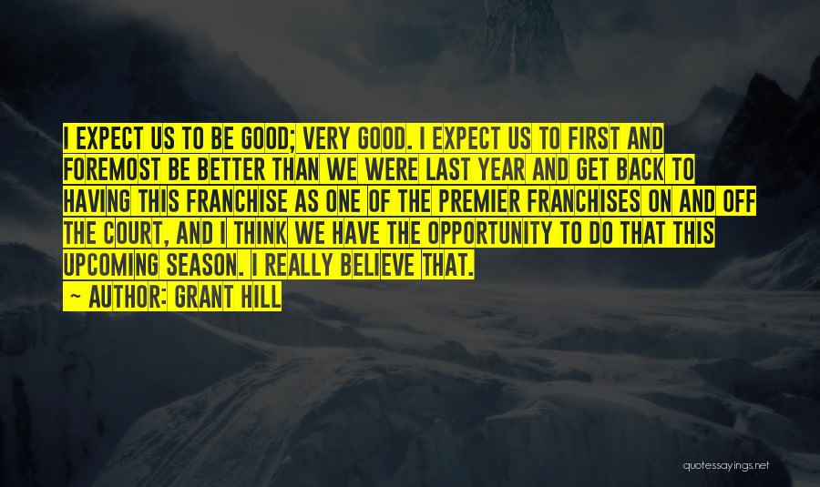 Opportunity Quotes By Grant Hill