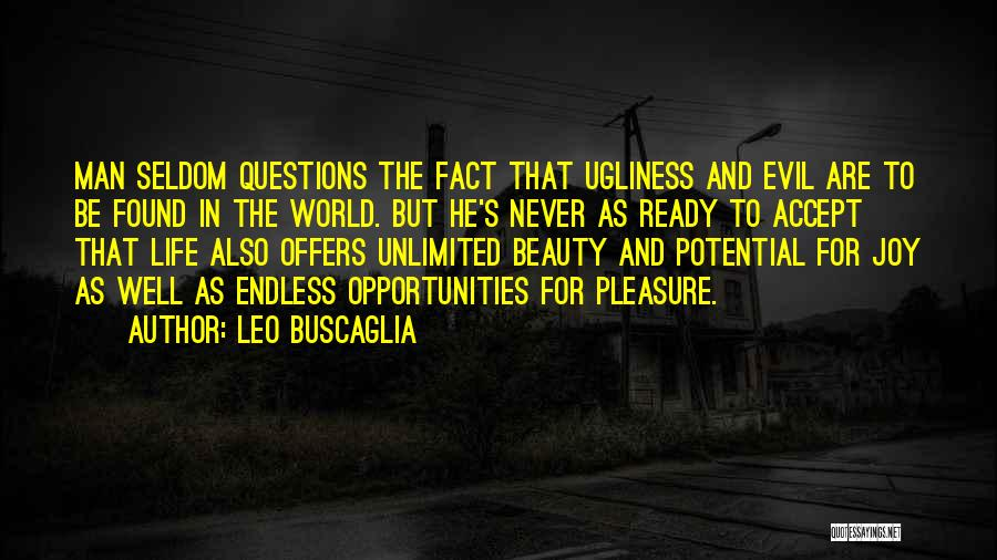 Opportunity Quotes By Leo Buscaglia