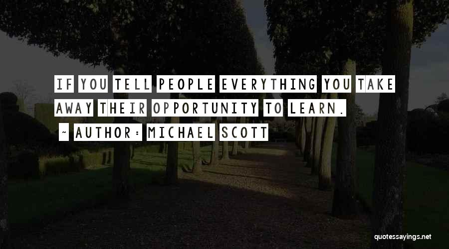 Opportunity Quotes By Michael Scott