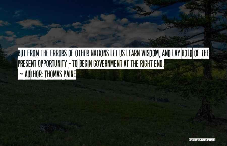 Opportunity Quotes By Thomas Paine