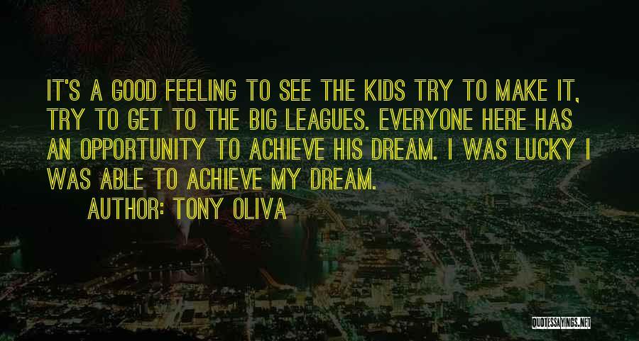 Opportunity Quotes By Tony Oliva