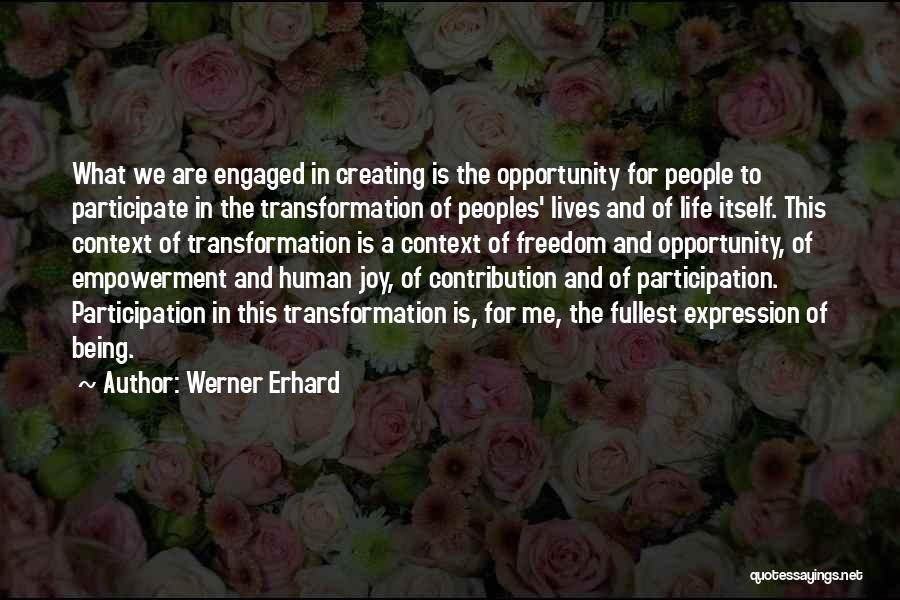 Opportunity Quotes By Werner Erhard