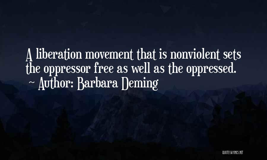Oppressed Oppressor Quotes By Barbara Deming
