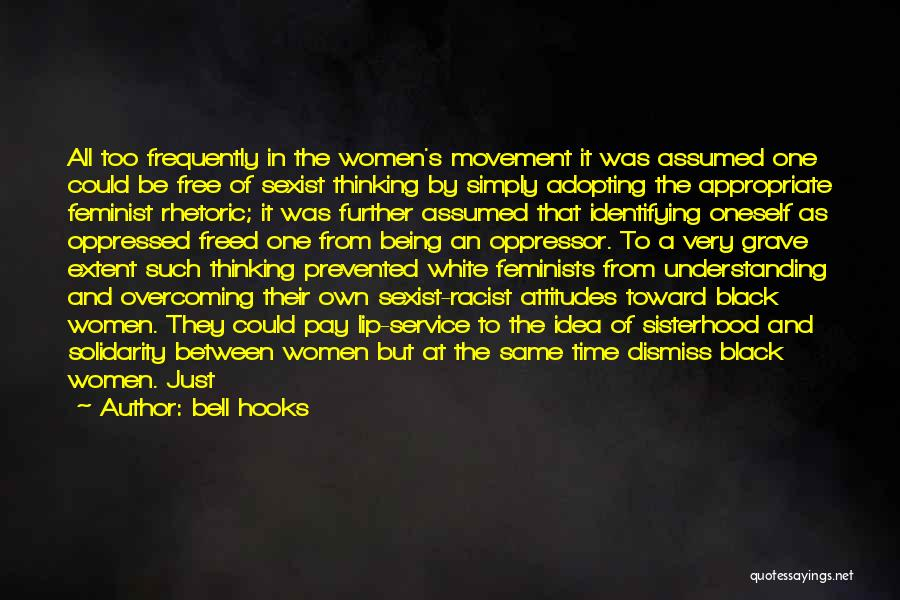 Oppressed Oppressor Quotes By Bell Hooks