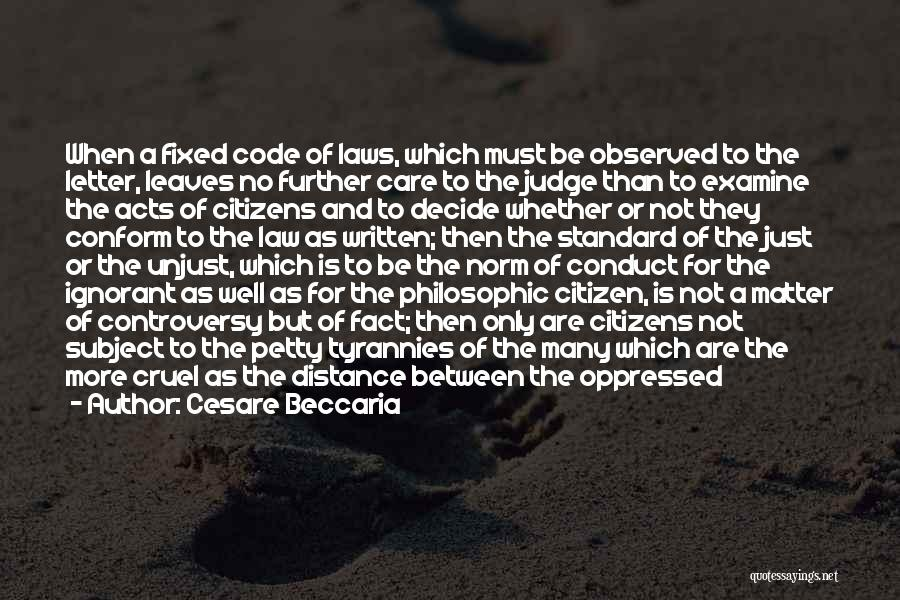 Oppressed Oppressor Quotes By Cesare Beccaria