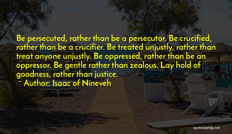 Oppressed Oppressor Quotes By Isaac Of Nineveh