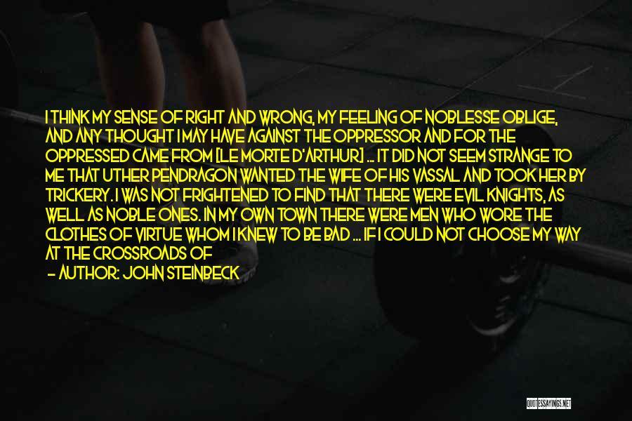Oppressed Oppressor Quotes By John Steinbeck