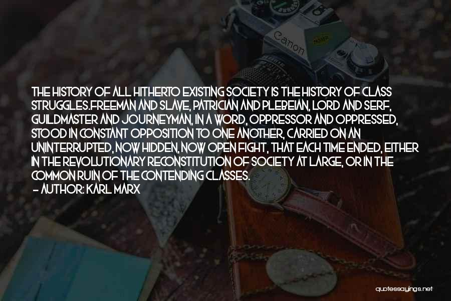 Oppressed Oppressor Quotes By Karl Marx
