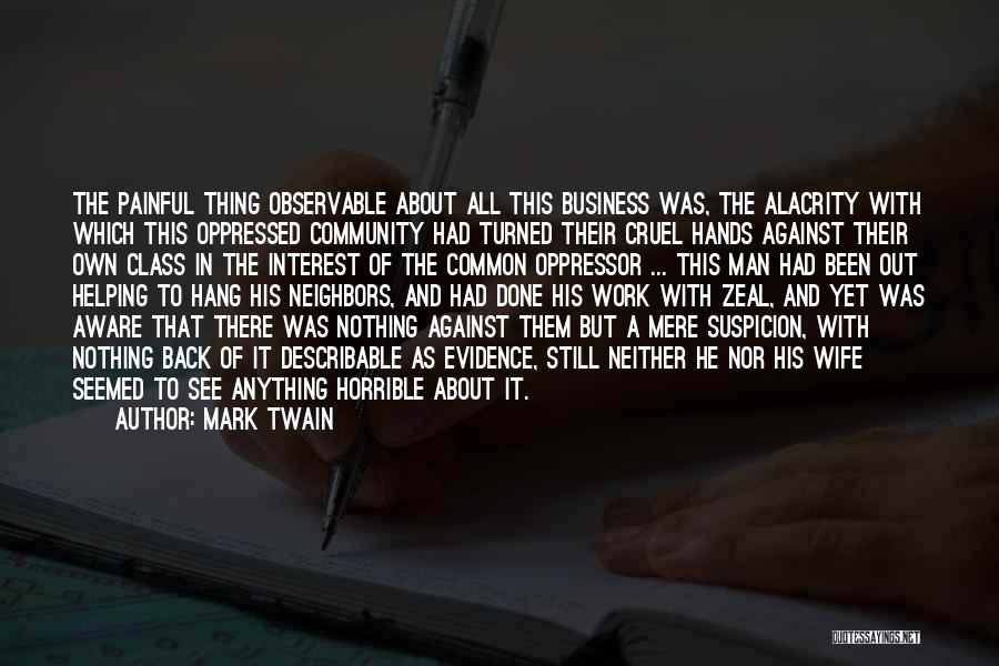 Oppressed Oppressor Quotes By Mark Twain