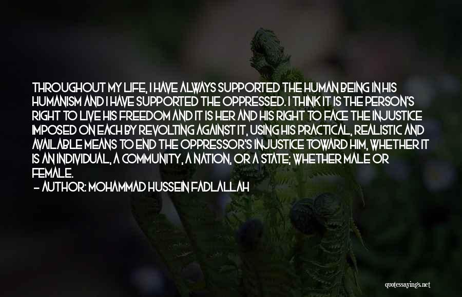 Oppressed Oppressor Quotes By Mohammad Hussein Fadlallah