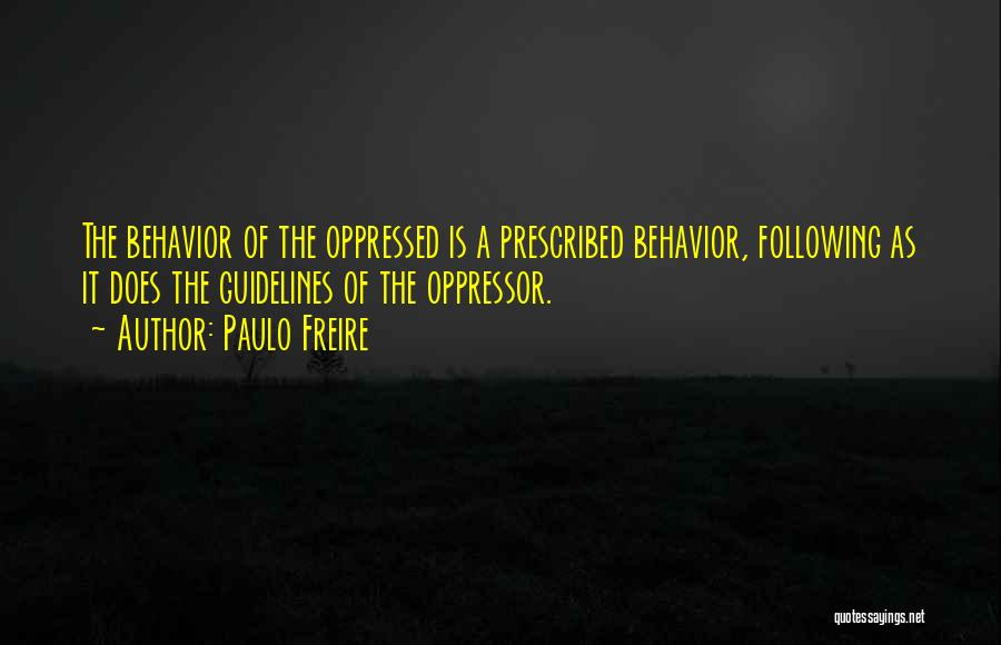 Oppressed Oppressor Quotes By Paulo Freire