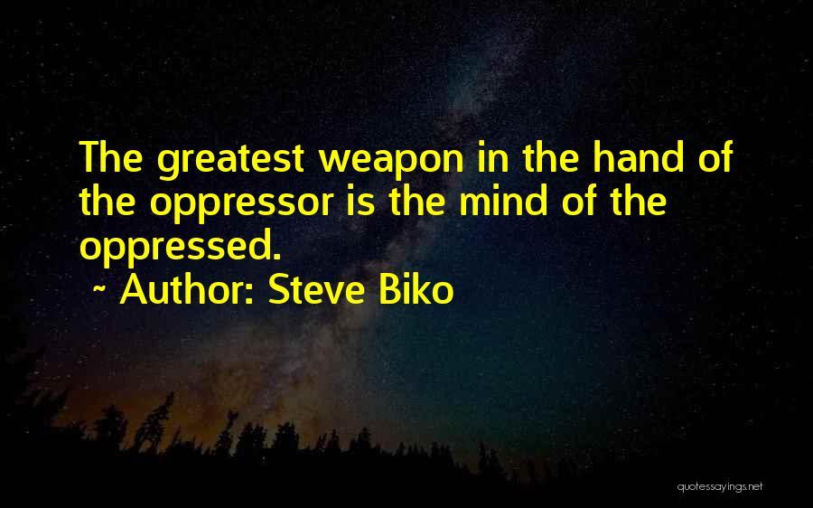 Oppressed Oppressor Quotes By Steve Biko