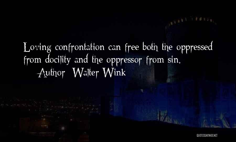 Oppressed Oppressor Quotes By Walter Wink