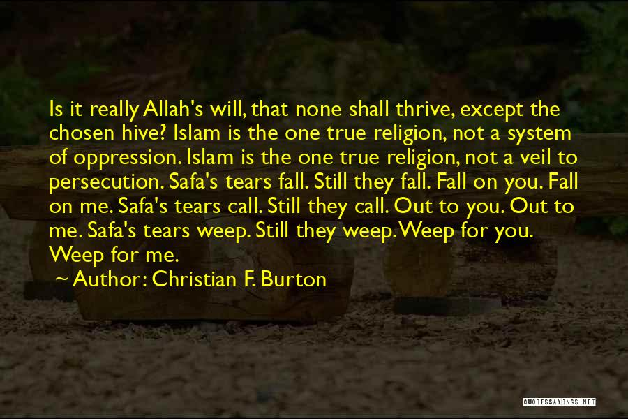 Oppression In Islam Quotes By Christian F. Burton