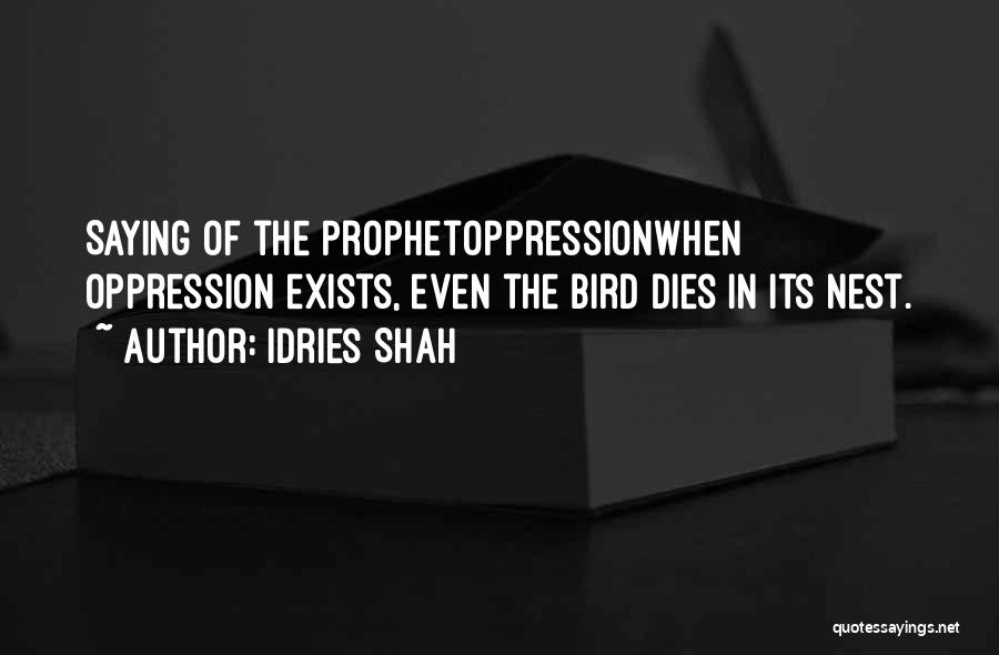 Oppression In Islam Quotes By Idries Shah