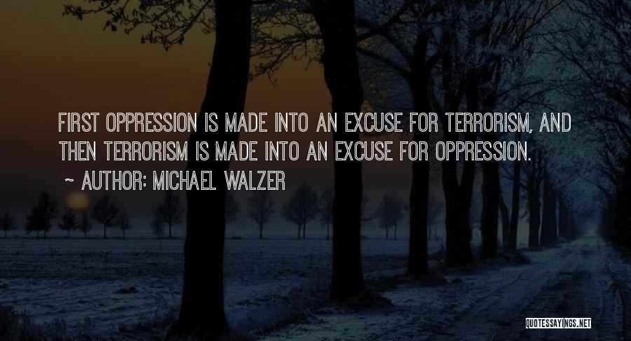 Oppression In Islam Quotes By Michael Walzer