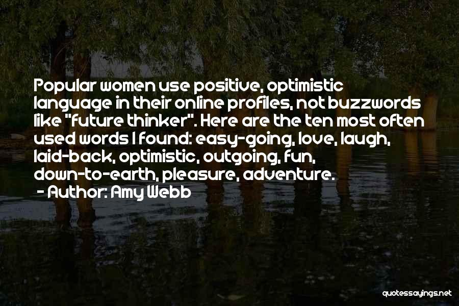 Optimistic Future Quotes By Amy Webb
