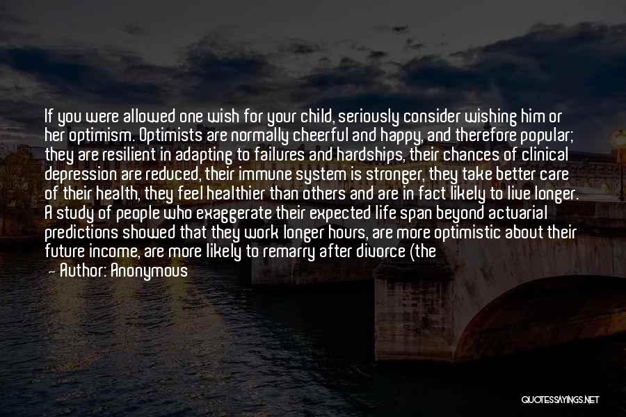 Optimistic Future Quotes By Anonymous