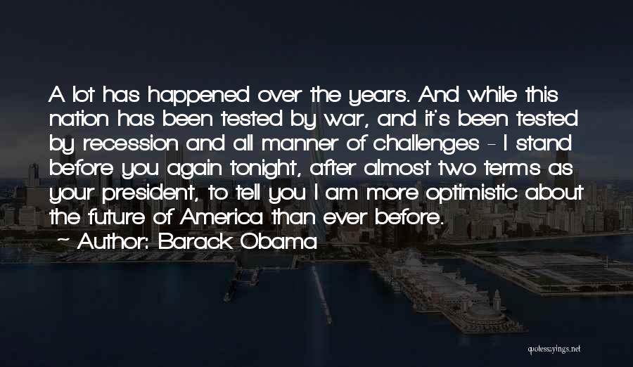 Optimistic Future Quotes By Barack Obama