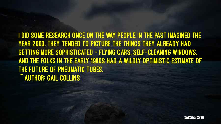 Optimistic Future Quotes By Gail Collins