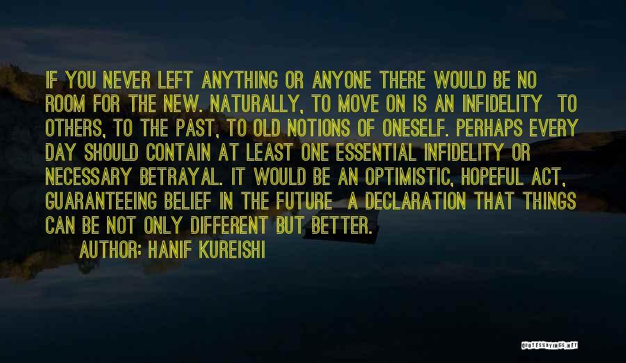 Optimistic Future Quotes By Hanif Kureishi