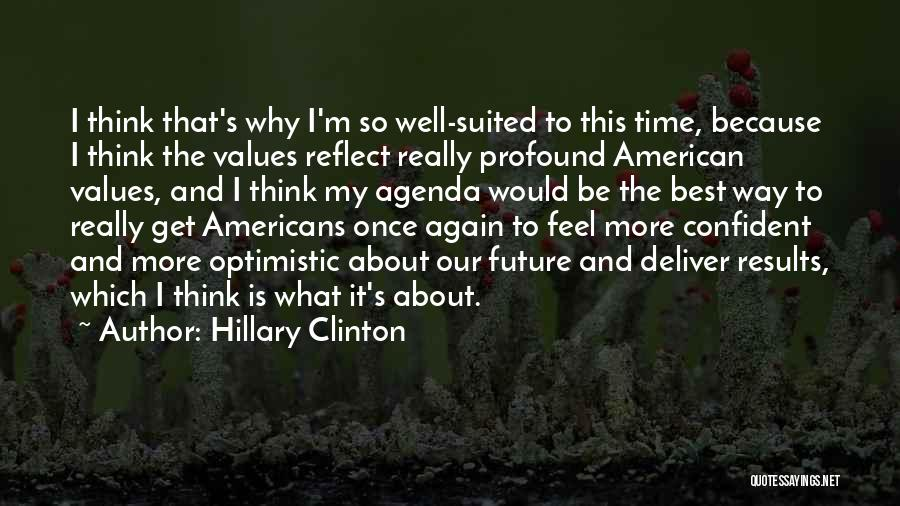 Optimistic Future Quotes By Hillary Clinton