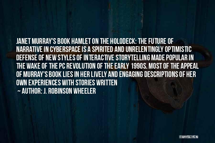 Optimistic Future Quotes By J. Robinson Wheeler