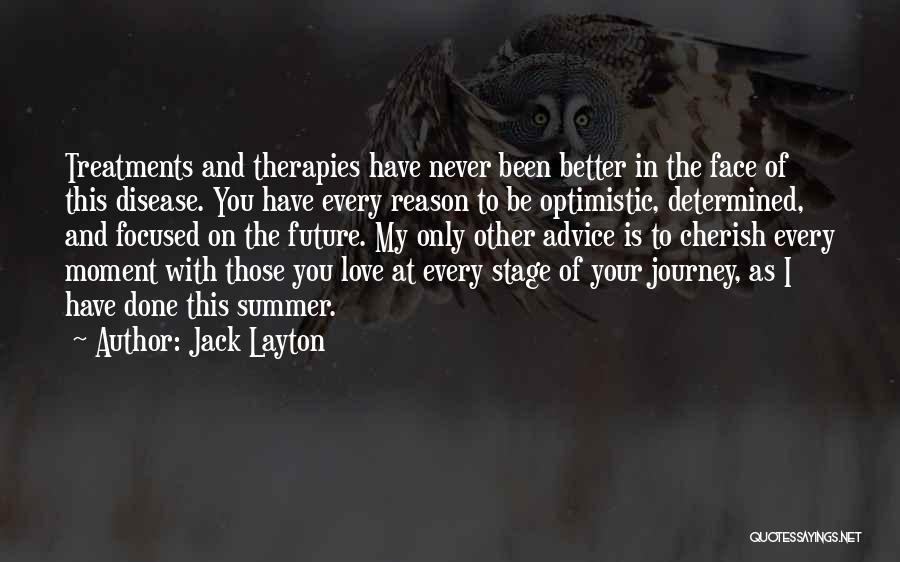 Optimistic Future Quotes By Jack Layton