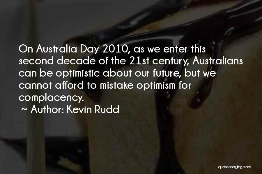 Optimistic Future Quotes By Kevin Rudd