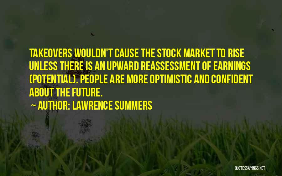 Optimistic Future Quotes By Lawrence Summers
