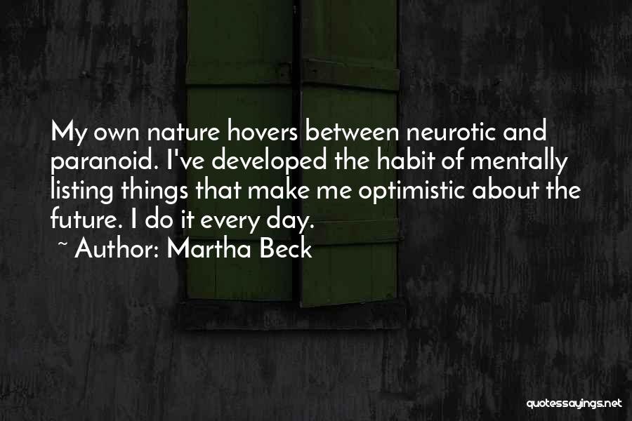 Optimistic Future Quotes By Martha Beck