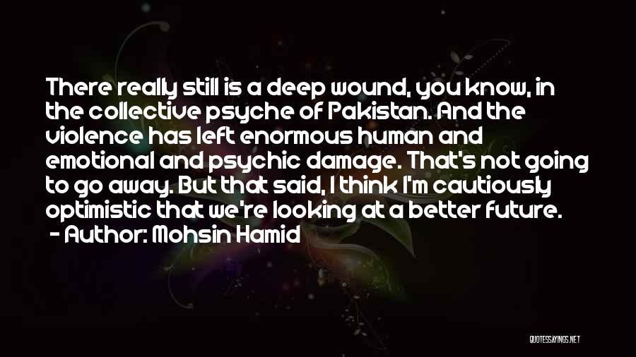 Optimistic Future Quotes By Mohsin Hamid