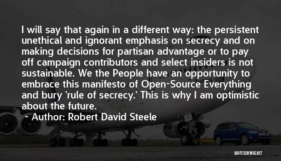 Optimistic Future Quotes By Robert David Steele