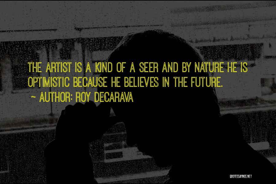 Optimistic Future Quotes By Roy DeCarava