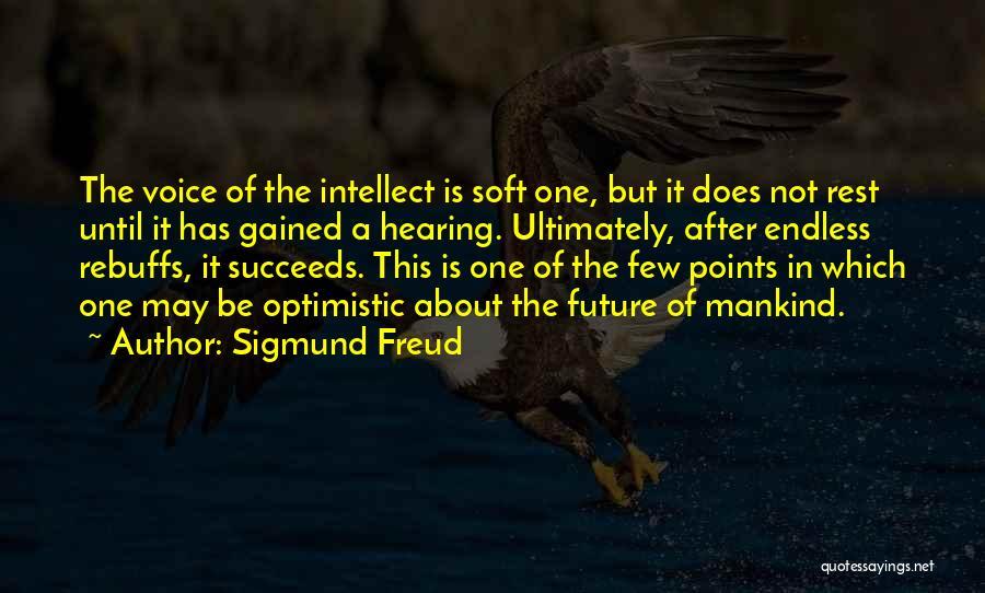 Optimistic Future Quotes By Sigmund Freud