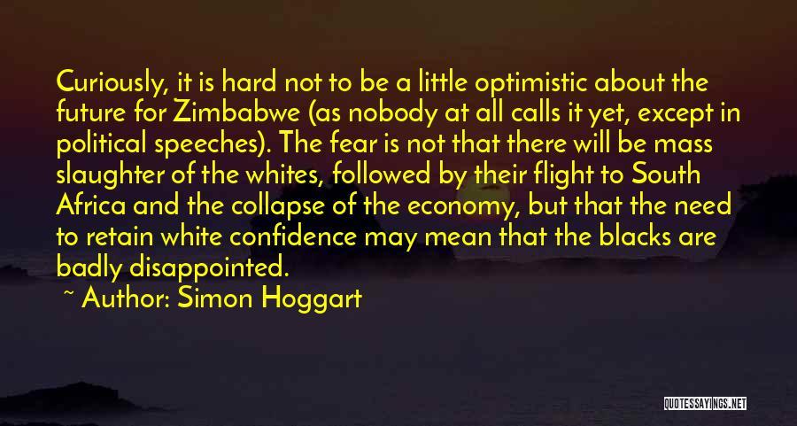 Optimistic Future Quotes By Simon Hoggart