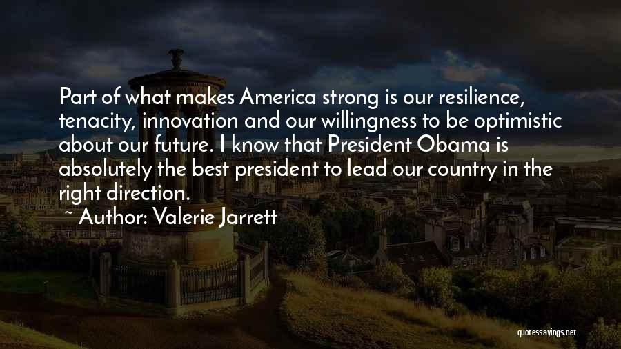 Optimistic Future Quotes By Valerie Jarrett