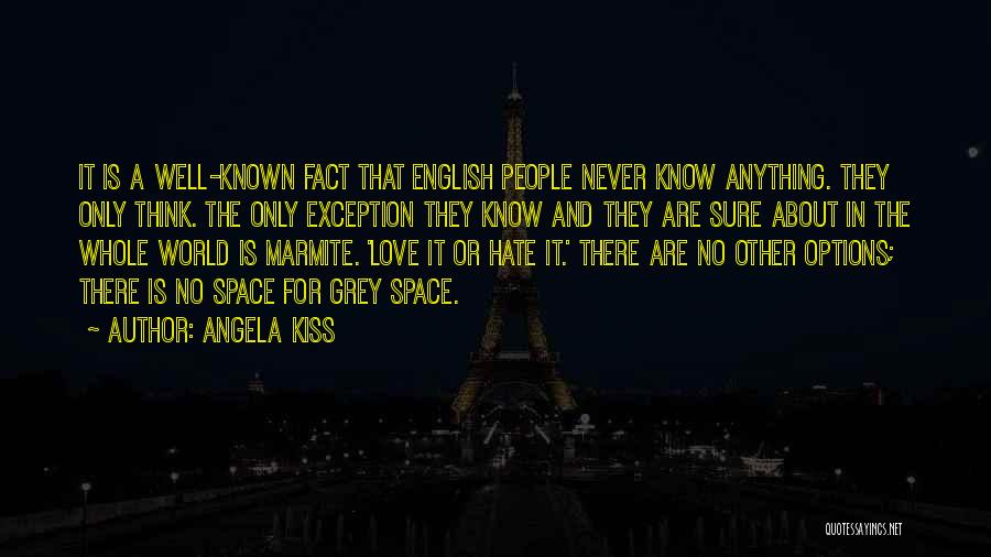 Options In Love Quotes By Angela Kiss