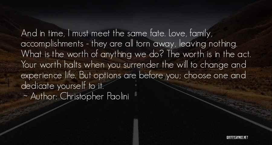 Options In Love Quotes By Christopher Paolini