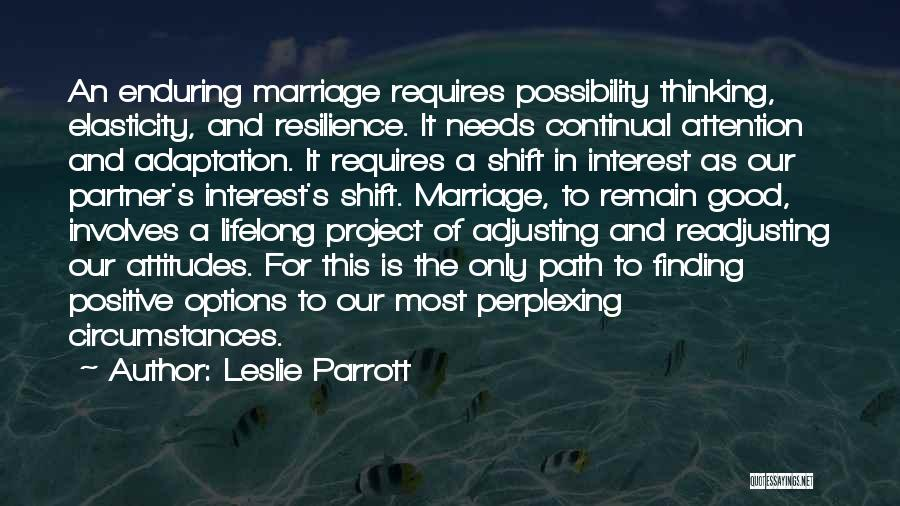 Options In Love Quotes By Leslie Parrott