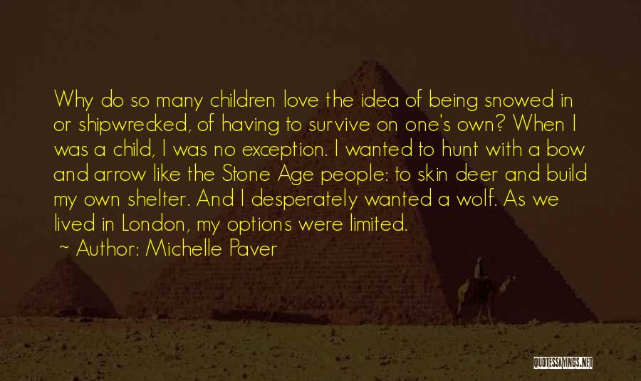 Options In Love Quotes By Michelle Paver