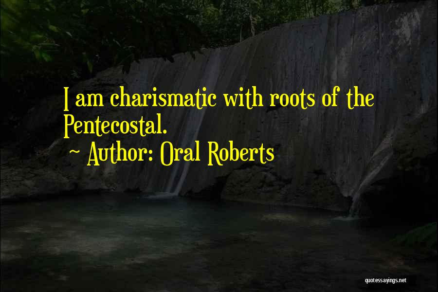 Oral Roberts Quotes 1792148