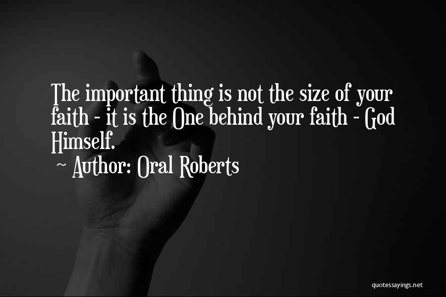 Oral Roberts Quotes 710931